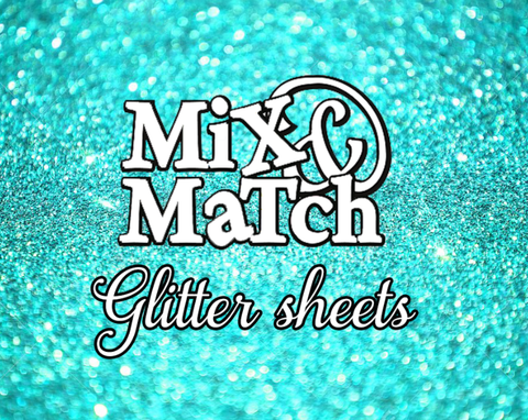 Mix and Match Glitter Sheets