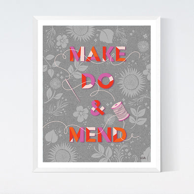 Make Do and Mend Art Print