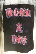 Born 2 Die Denim
