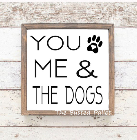You me and Dogs Wooden Pet Signs Decor