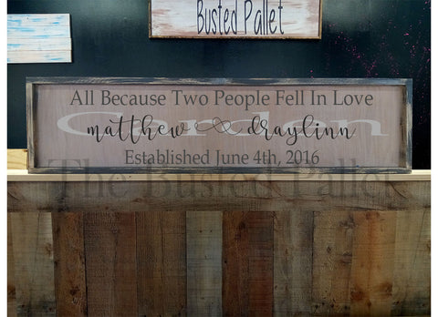 All Because two people wood sign