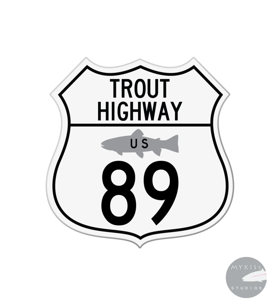 Trout Highway US 89 Paradise Valley 3""