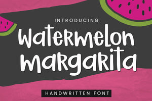 Watermelon Margarita Handwritten Font