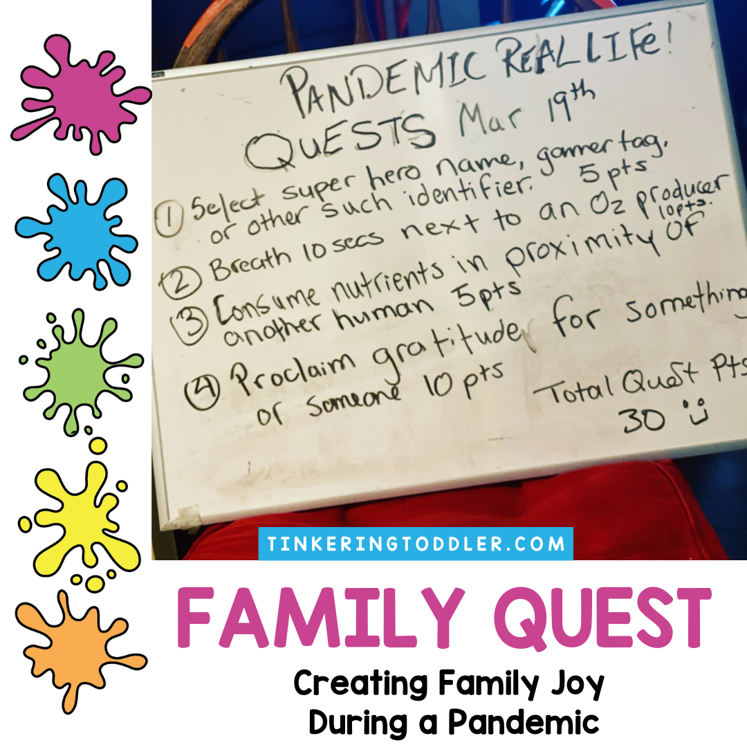 Family Quest: Creating Family Joy During a Pandemic