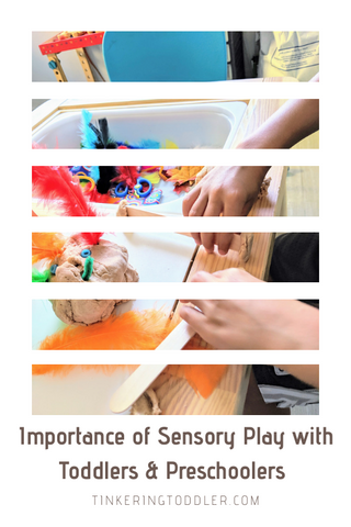 Importance of Sensory Play with Toddlers & Preschoolers