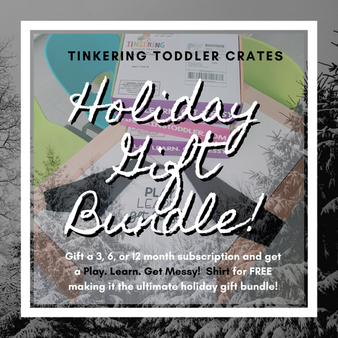 Tinkering Toddler Crates Holiday Bundle Promotion
