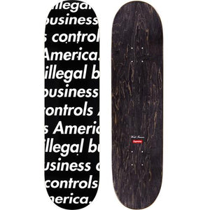 Supreme Illegal Business Skateboard Black