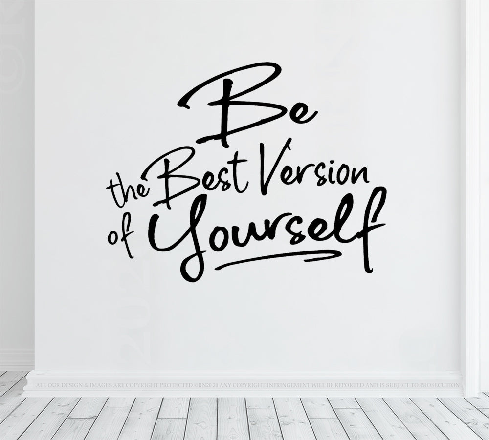 Be the best version of yourself, wall decal vinyl sticker, positive mindset, inspiring self esteem quote, home gym decor, office wall art
