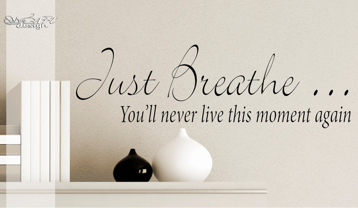 Just Breathe WALL art Vinyl DECAL sticker Home Decor Relaxation meditation quotes and phrases wall saying words and lettering zen