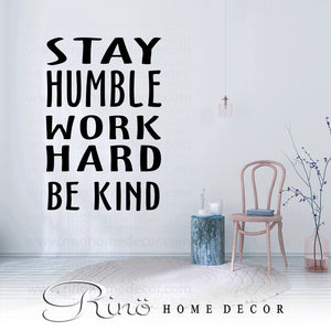 stay humble work hard be kind wall decal wall quote vinyl lettering sticker home decor wall saying