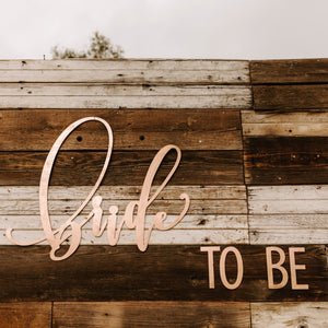 """Bride to Be"" Sign for Party Backdrop"