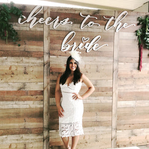 """Cheers to the Bride"" Backdrop Sign"