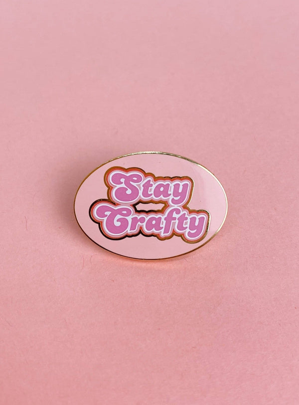 Stay Crafty Pin