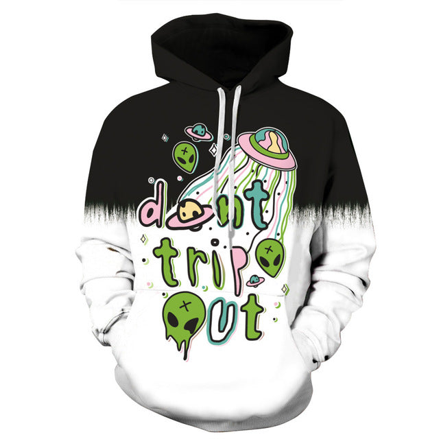 'Don't trip out' Alien Sweatshirt Streetwear Hoodie Allover
