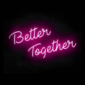 Better together wedding neon sign custom neon sign Pink LED