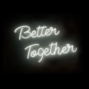 Better together wedding neon sign custom neon sign White LED