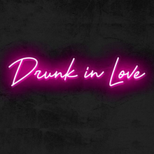 Drunk in Love wedding neon sign LED pink