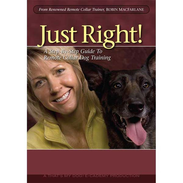 That's My Dog Just Right Dog Training DVD Volume 1-Dog-That's My Dog-PetPhenom