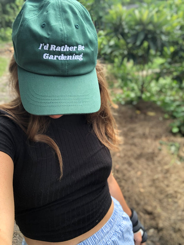 I'd Rather Be Gardening Embroidered Dad hat