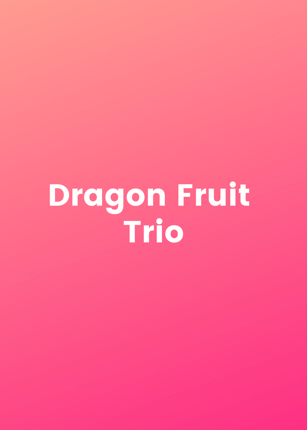 Dragon Fruit Trio