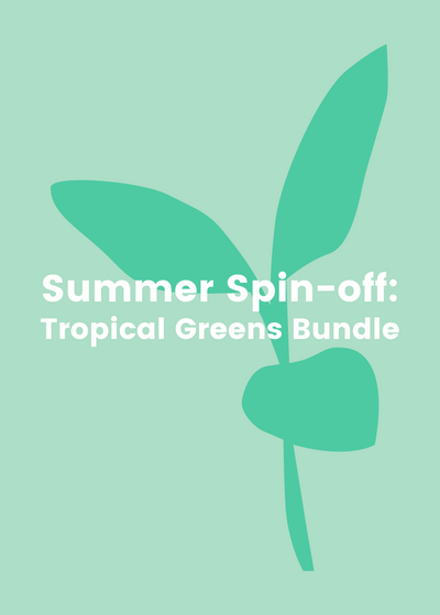 Summer Spin-Off: Tropical Greens Bundle