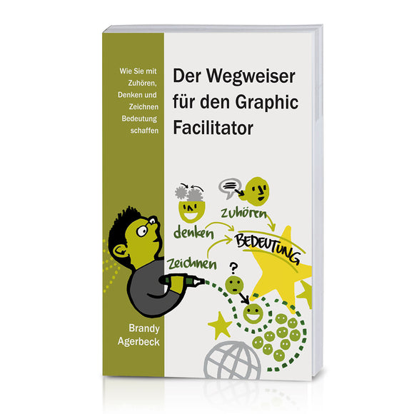 The Graphic Facilitators Guide (German)