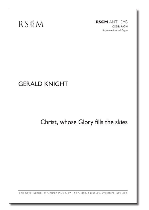 A0260 - Knight: Christ, whose Glory fills the skies (unison) Default title