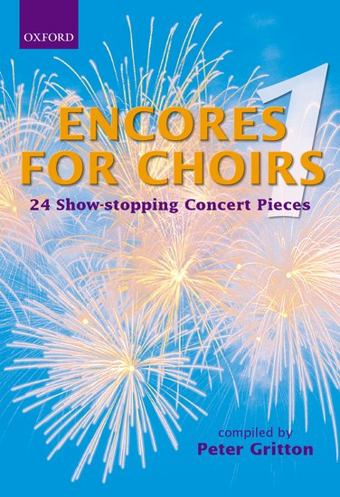 OUP-3436305 - Encores for Choirs 1: Vocal score Default title
