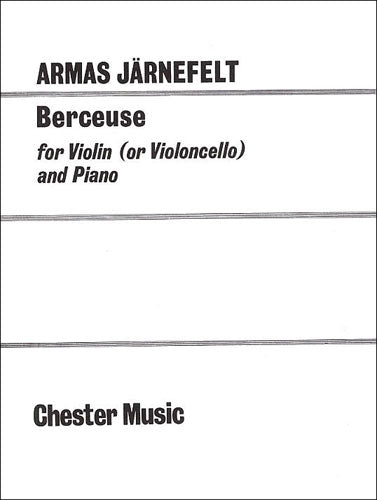 CH00305 - Armas Jarnefelt: Berceuse for Violin (Cello) and Piano Default title