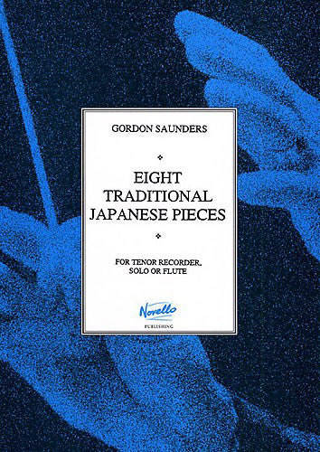 NOV120507 - Gordon Saunders: Eight Traditional Japanese Pieces Default title