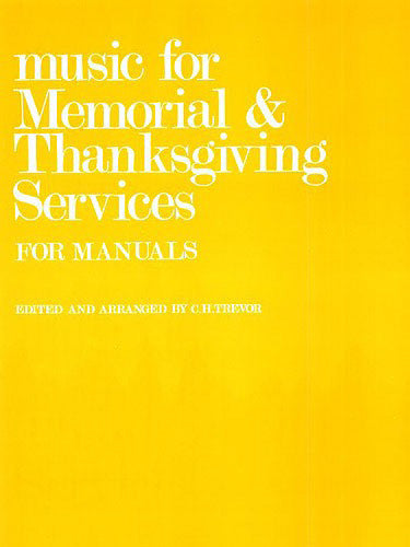 NOV262778 - C.H. Trevor: Music For Memorial And Thanksgiving Services For Manuals. Default title
