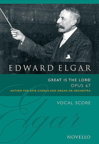 NOV320067 - Edward Elgar: Great Is the Lord Op.67 (Vocal Score Ed. Bruce Wood) Default title