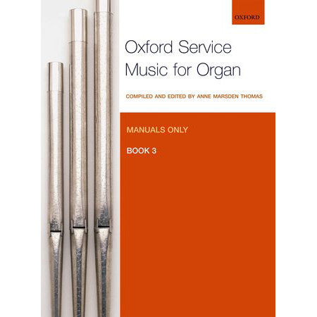 OUP-3372658 - Oxford Service Music for Organ: Manuals only, Book 3 Default title