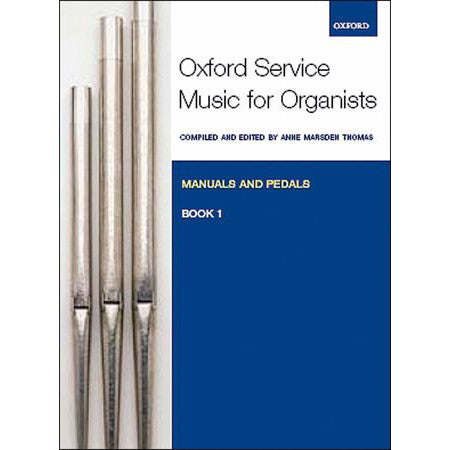 OUP-3372665 - Oxford Service Music for Organ: Manuals and Pedals, Book 1 Default title