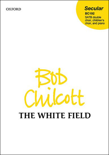 OUP-3410848 - The White Field: Vocal score Default title