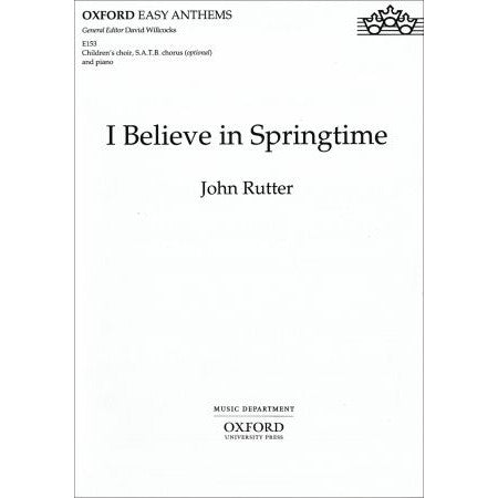 OUP-3511385 - I believe in springtime: Vocal score Default title