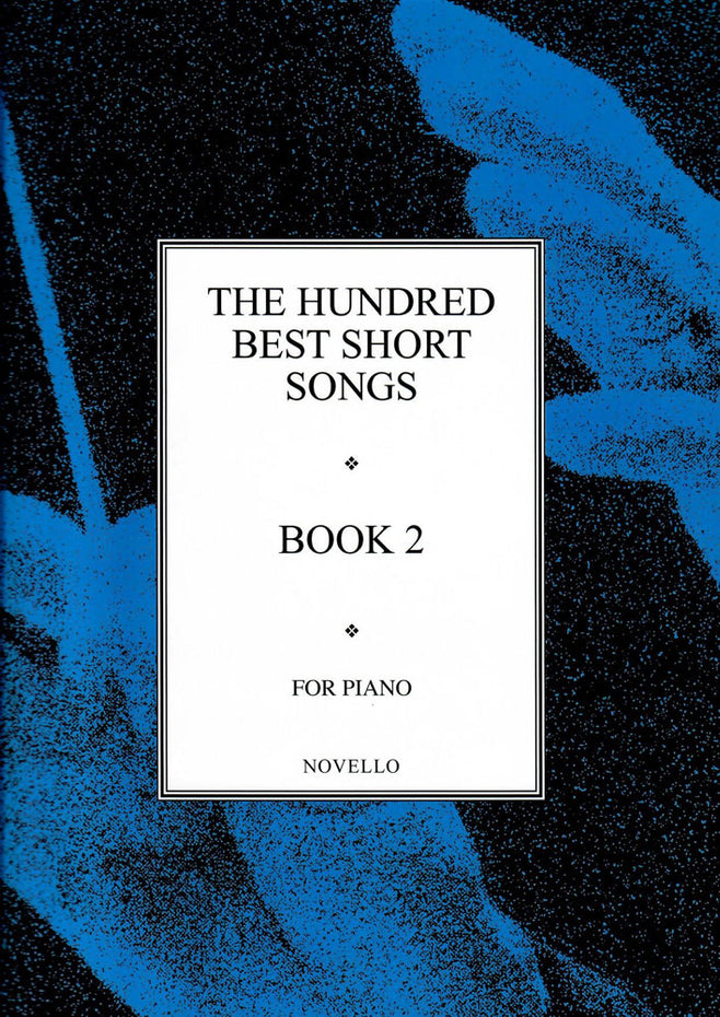 PAT00602 - The Hundred Best Short Songs Book Two Default title