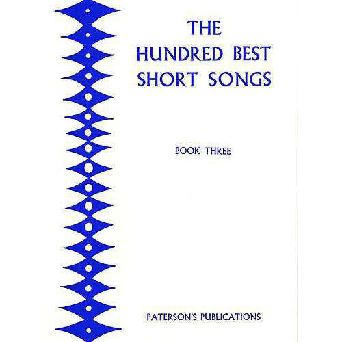 PAT00603 - The Hundred Best Short Songs - Book Three Default title