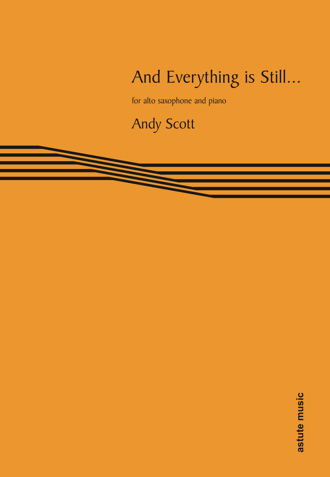 AM104-25 - And Everything is Still...for alto saxophone and piano Default title