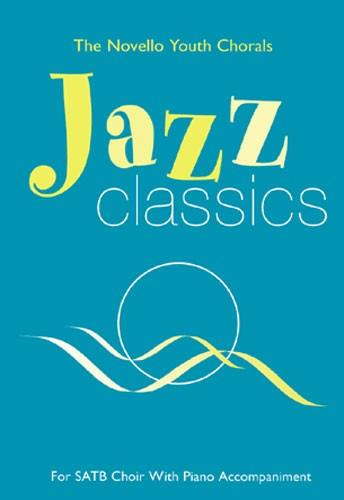 NOV161150 - The Novello Youth Chorals: Jazz Classics SATB Default title