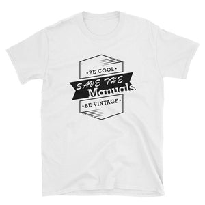 Save The Manuals T-Shirt - The Vintage Society Store