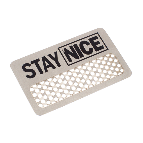 STAY NICE GRINDER CARD - SILVER
