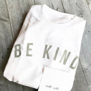 White & Grey BE KIND™ sweatshirt in aid of Mind Charity