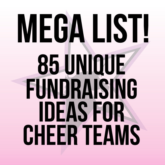 Mega List 85 Ideas For Fundraising For Cheer Teams Tameless Designs