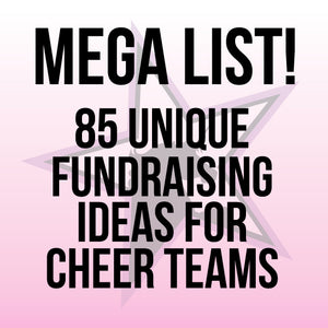 MEGA List- 85 Ideas for Fundraising for Cheer Teams