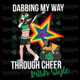 Dabbing My Way Through Cheer- Irish Style