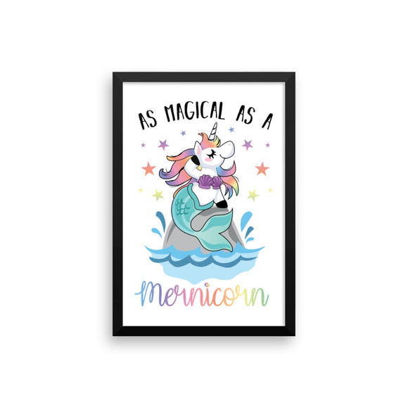 As magical as a Mernicorn Poster