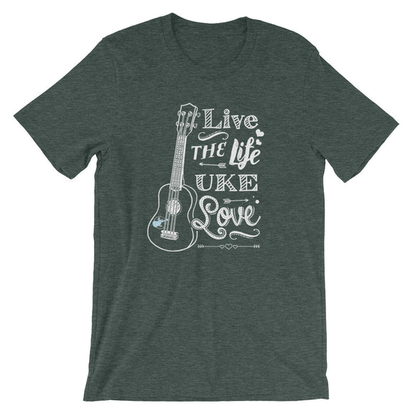 LIVE THE LIFE UKE LOVE Short-Sleeve Unisex T-Shirt | Relaxed Fit | Darker Colors