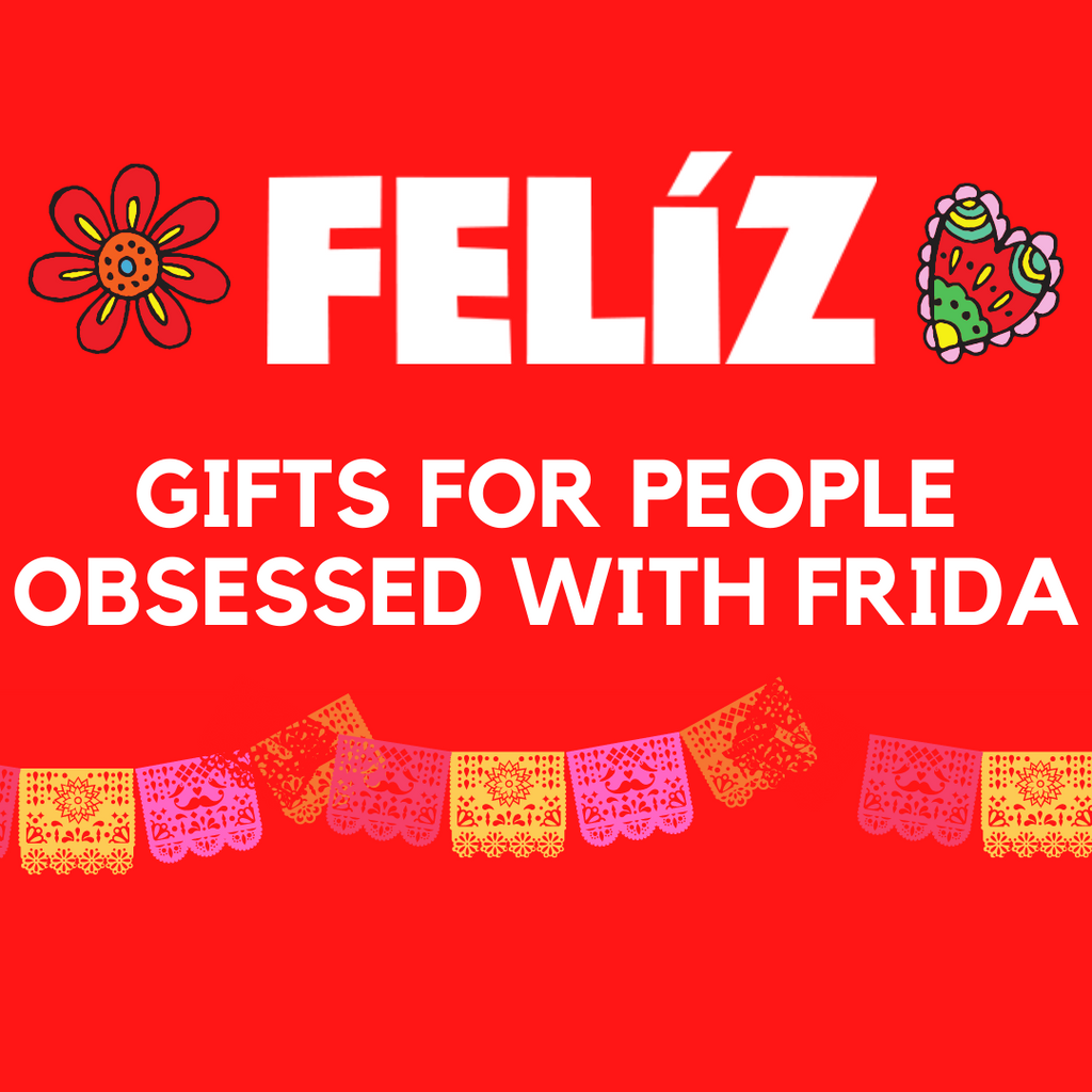 Gifts for People Obsessed with Frida