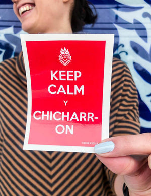 SOSA Keep Calm Chicharron Sticker -  - Studio - Feliz Modern